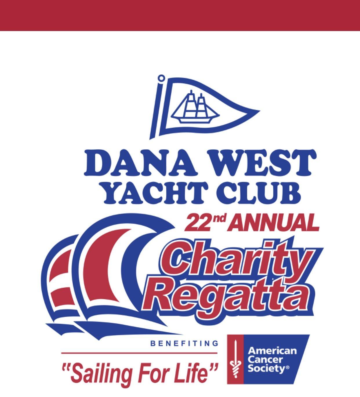 Dana West Yacht Club 22nd Annual Charity Regatta